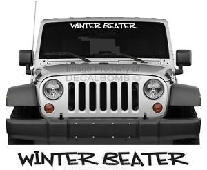 Winter Beater Vinyl Windshield Decal Sticker Snow Plow Turbo Diesel Tire Funny