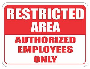 Restricted Area Employees Only Sign 24 x18 Heavy Gauge Aluminum Signs Red