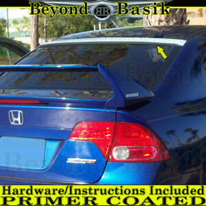 2006 2011 Honda Civic 4dr Sedan Rear Roof Spoiler Wing Tail Primer