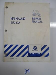New Holland Br730a Round Baler Service Repair Shop Manual 87364832 11 05
