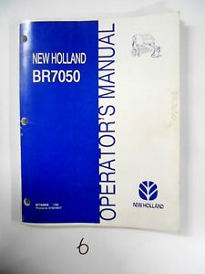 New Holland Br7050 Round Baler Operator s Owner s Manual 87744255 1 08