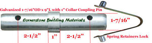 Two Scaffold Coupling Pin 1 7 16 od X 9 l With 1 Collar Two Spring Retainers