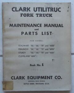 Clark Equipment Forklift Utilitric Fork Truck Maintenance Manual