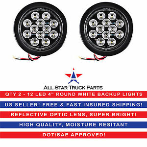 4 White 12 Led Round Backup Reverse Truck Light With Grommet Pigtail Qty 2