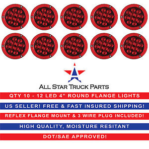 4 Red 12 Led Round Stop turn tail Truck Light Reflex Flange Mount Qty 10