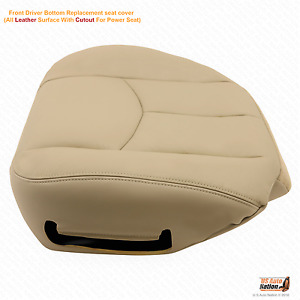 2003 2004 2005 2006 Chevy Tahoe Driver Bottom Replacement Leather Seat Cover Tan