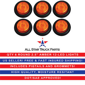 Qty 6 2 5 Round Side Marker Clearance Light 12 Led Amber Grommet Pigtail Kit