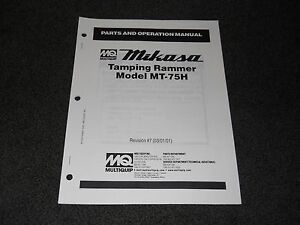 Multiquip Mikasa Mt 75h Tamping Rammer Parts Operation Manual