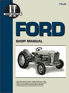 Ford 501 600 700 800 900 1801 2000 4000 Tractor Shop Service Manual I