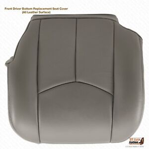 2003 2004 2005 2006 Cadillac Escalade Driver Side Bottom Leather Seat Cover Gray