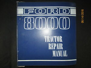 Ford 8000 And 9000 Tractors Repair Service Shop Manual Factory Original 1969