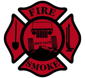 Firefighter Decal Jeep Club Fire Smoke Maltese Cross Various Sizes Free Ship