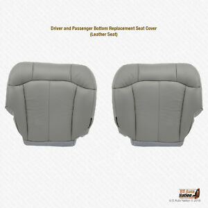 2000 2002 Chevy Suburban Tahoe Driver Passenger Bottom Leather Seat Cover Gray