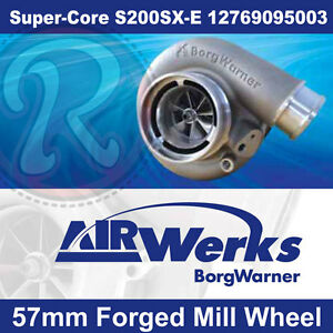 Borg Warner S200sx E Super Core Turbo 57mm Inducer Forged Mill Wheel Brand New