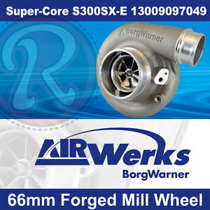 Borg Warner S300sx E Super Core Turbo 66mm Inducer Forged Mill Wheel Brand New