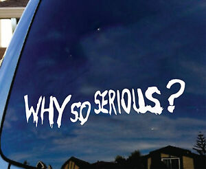 Why So Serious Vinyl Car Decal Sticker Funny Joker Batman Comic