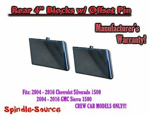 04 16 Silverado Sierra 1500 Crew Cab 4 Fab Rear Lift Blocks W Offset Pin