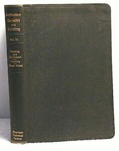 1926 Heating Painting Sheet Metal Architecture Carpentry Building Vol 3