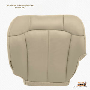 1999 2000 2001 Chevy Tahoe Front Driver Side Bottom Leather Seat Cover Light Tan