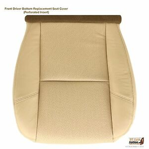 2007 2008 Cadillac Escalade Driver Side Bottom Perforated Leather Seat Cover Tan