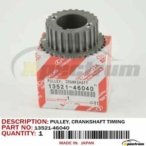 Toyota Lexus Gs300 Is300 Supra Factory Oem 13521 46040 Crankshaft Timing Pulley