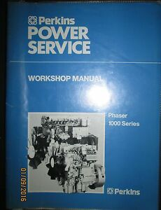 Perkins Diesel Engines 4 6 Cyl Phaser 1000 Series Workshop Manual Original