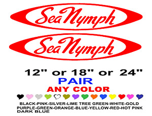 Sea Nymph Boat Stickers Decals Any Color Any Size Fishing