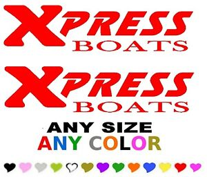 Xpress Boats Stickers Decals Any Color Any Size Fishing