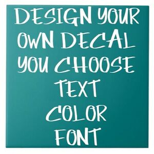 Design Your Own Name Text Vinyl Decal Sticker Custom Car Window Netbook Phrases
