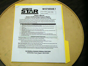 Northstar Hot water Pressure Washer Owner s Manual Mod 157305 157306 157307 308