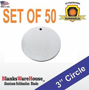 50 Pieces 3 Circle Sublimation Blanks 025 Gauge W Hole Trophy Supply