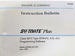 Square D Symax Plus Programming Software Bulletin 30598 322 01b1 June 1993