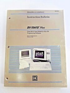 Square D Symax Plus Programming Software Bulletin 30598 322 01a1 February 1992