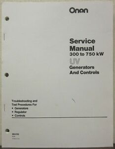 Onan 300 To 750kw Uv Generators Controls Service Manual 900 0192