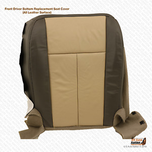 2007 Ford Expedition Eddie Bauer Driver Bottom Replacement Leather Seat Cover