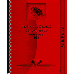International Harvester 574 Tractor Chassis Only Parts Manual