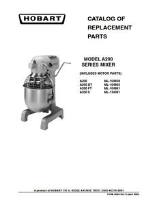 Hobart Pdf Catalog Of Replacement Parts For Model A200 Series Mixer
