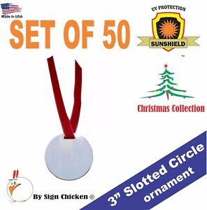3 Round Ornament For Sublimation Single Sided With Slot Lot Of 50