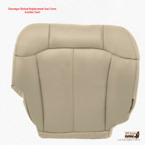 2000 2001 2002 Chevy Suburban 1500 Passenger Bottom Leather Seat Cover Light Tan