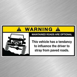 Jeep Warning Roads Option Decal Sticker Wrangler Cherokee Renegade Funny Offroad
