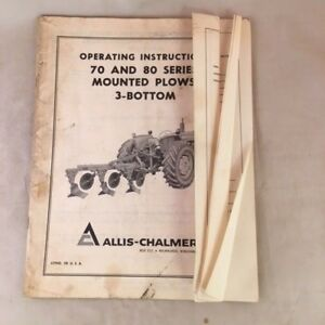 Allis chalmers Operating Instructions 70 80 Series Mounted Plows 3 bottom