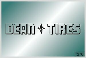 Dean Tires Sticker On Car High Quality Different Colors 276