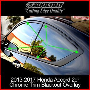 Chrome Delete Kit Fitting The 2013 2017 Honda Accord Coupe Chrome Trim