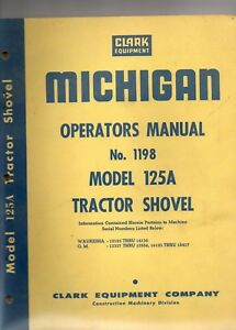 Clark Michigan Model 125a Tractor Shovel Operators Manual Early Serial Numbers