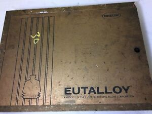 Eutectic Eutalloy Alloys And Torch Kit Used