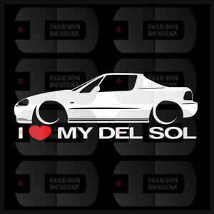 I Heart My Del Sol Sticker Love Slammed Low Jdm Civic Japan Honda Static Bagged