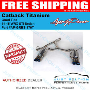 Agency Power Catback Titanium Quad Tips For 11 15 Wrx Sti Sedan Ap Grbs 170t