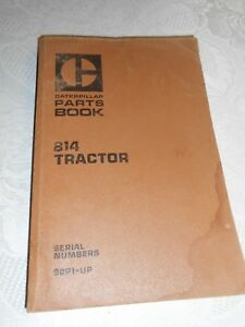 Vintage 1972 Edition Caterpillar Parts Book 814 Tractor Serial s 90p1 up