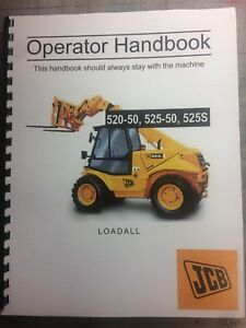 Jcb 520 50 525 50 525s Loadall Operator Handbook Manual