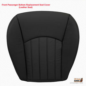 2002 2008 Jaguar X Type Passenger Bottom Replacement Leather Seat Cover Black